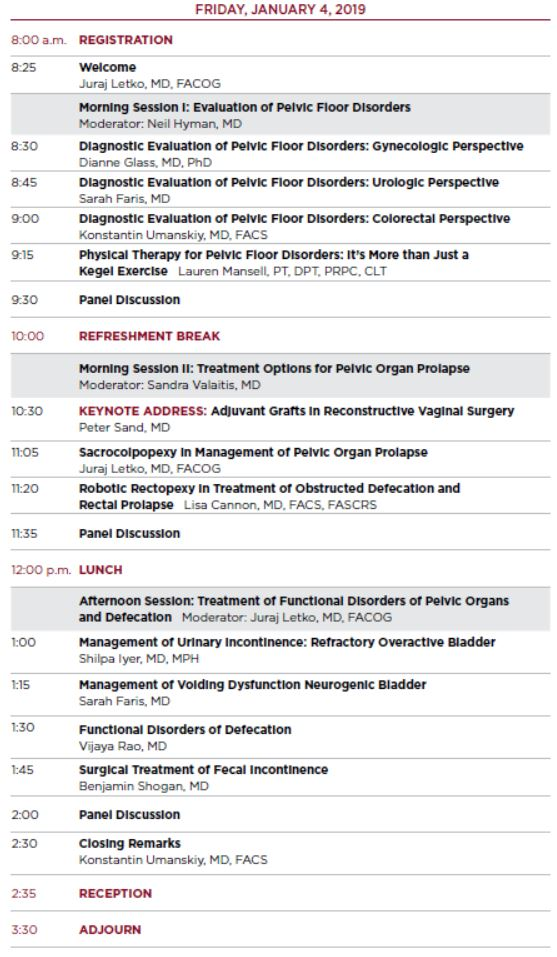 Center for Pelvic Health Symposium: Improving Quality of Life for Patients with Pelvic Floor Disorders Agenda