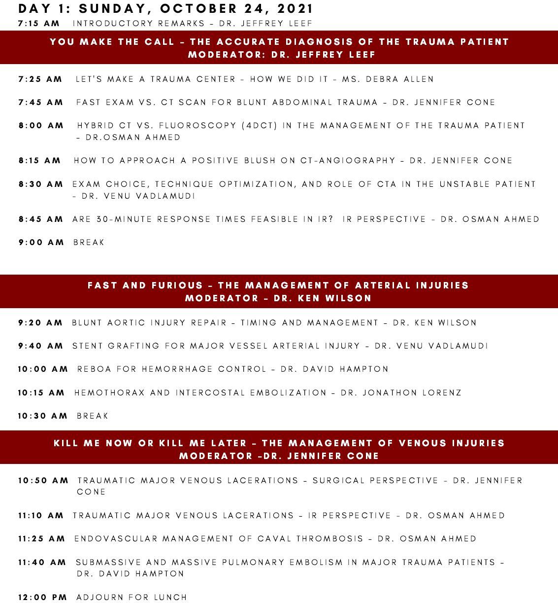 How to Save a Life IR and Surgical Management of the Trauma Patient Day 1 Schedule